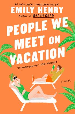 People we meet on vacation : a novel Book cover