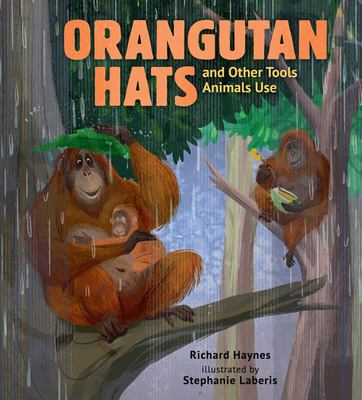 Orangutan hats and other tools animals use Book cover