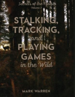 Staking, tracking, and playing games in the wild Book cover