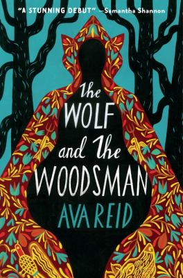 The wolf and the woodsman : a novel Book cover