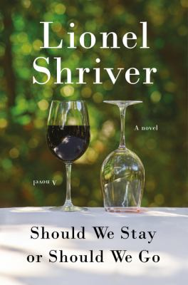 Should we stay or should we go : a novel Book cover
