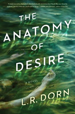 The anatomy of desire : a novel Book cover