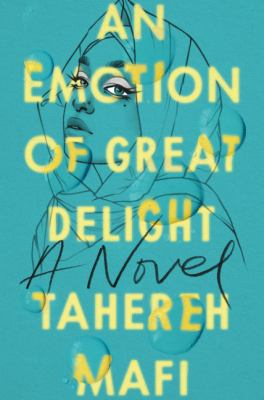 An emotion of great delight : a novel Book cover