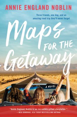 Maps for the getaway : a novel Book cover