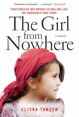 The girl from nowhere : a memoir Book cover