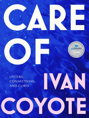 Care of : letters, connections, and cures Book cover