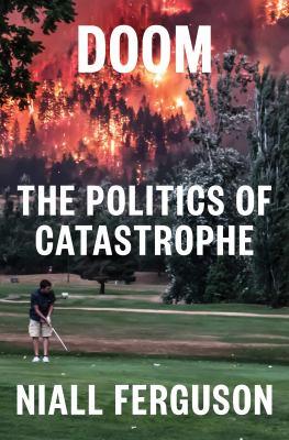 Doom : the politics of catastrophe Book cover