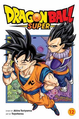 Dragon Ball Super. 12 Merus's true identity Book cover