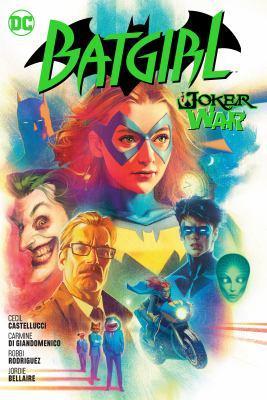 Batgirl. Vol. 8 The Joker war Book cover