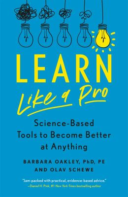 Learn like a pro : science-based tools to become better at anything Book cover