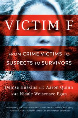 Victim F : from crime victims to suspects to survivors Book cover