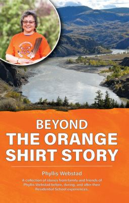 Beyond the orange shirt story Book cover