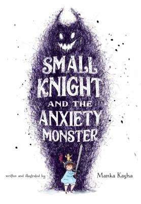 Small Knight and the Anxiety Monster Book cover