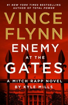 Enemy at the gates : a Mitch Rapp novel Book cover