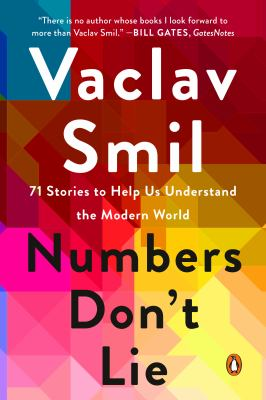 Numbers don't lie : 71 stories to help us understand the modern world Book cover