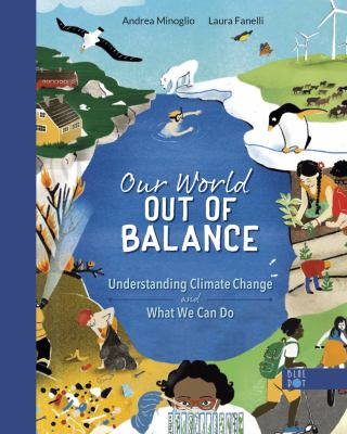 Our world out of balance : understanding climate change and what we can do Book cover