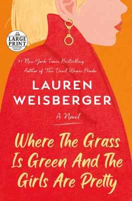 Where the grass is green and the girls are pretty a novel Book cover