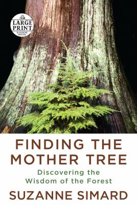 Finding the mother tree discovering the wisdom of the forest Book cover