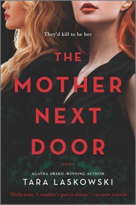 The mother next door : a novel Book cover