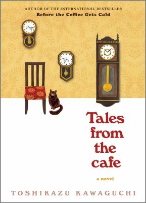 Tales from the cafe : a novel Book cover