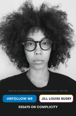Unfollow me : essays on complicity Book cover