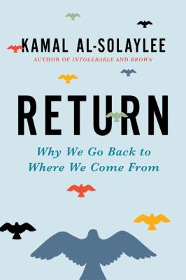 Return : why we go back to where we come from Book cover