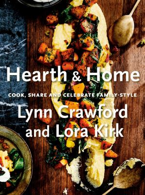 Hearth & home : cook, share and celebrate family-style Book cover