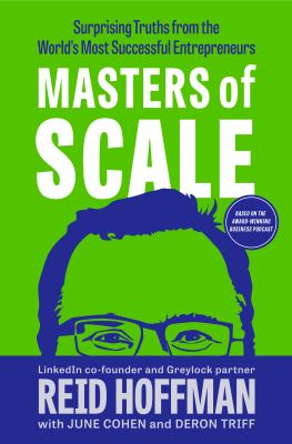 Masters of scale : surprising truths from the world's most successful entrepreneurs Book cover