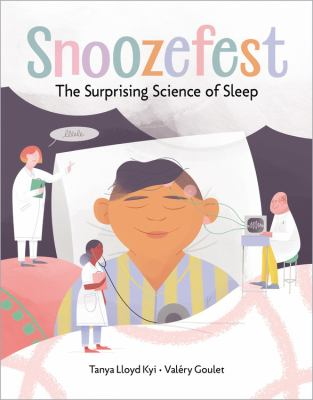 Snoozefest : the surprising science of sleep Book cover