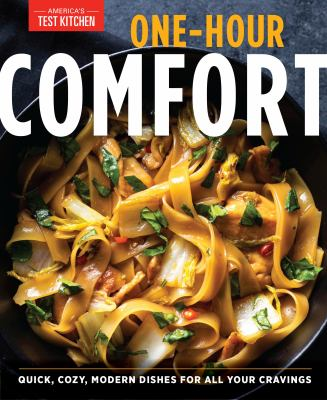 One-hour comfort : quick, cozy, modern dishes for all your cravings Book cover