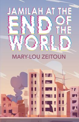 Jamilah at the end of the world Book cover