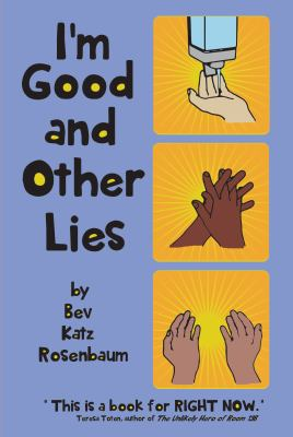 I'm good and other lies Book cover