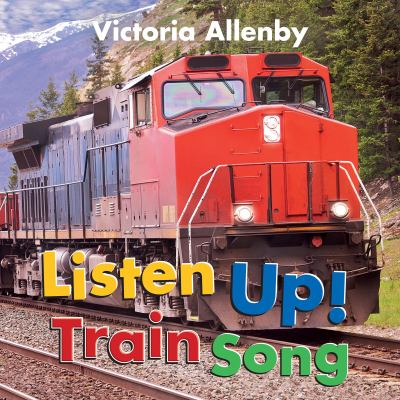 Listen up! Train song Book cover