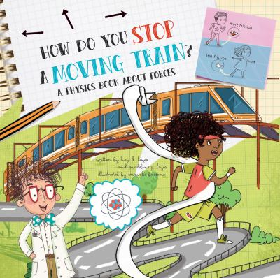 How do you stop a moving train? : a physics book about forces Book cover