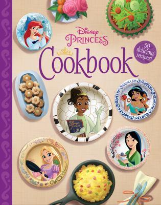 The Disney princess cookbook : 50 delicious recipes Book cover