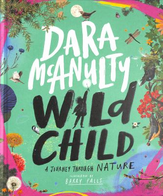 Wild child : a journey through nature Book cover