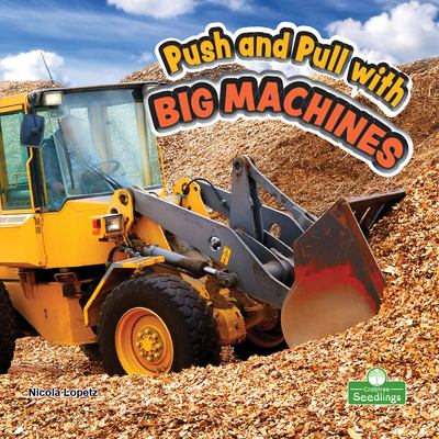 Push and pull with big machines Book cover