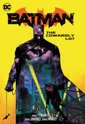 Batman. Volume 4 The cowardly lot Book cover
