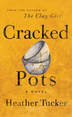 Cracked pots : a novel Book cover