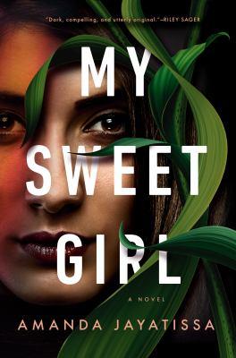 My sweet girl : a novel Book cover