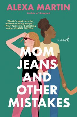 Mom jeans and other mistakes : a novel Book cover