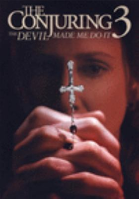 The conjuring 3 : the devil made me do it Book cover