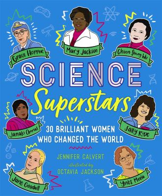 Science superstars : brilliant women who changed the world Book cover