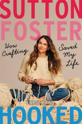 Hooked how crafting saved my life Book cover